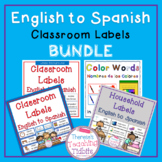 English to Spanish Classroom Labels BUNDLE