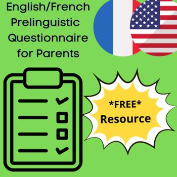 English/French Prelinguistic Language Development Questionnaire