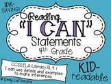 Reading I Can Statements (Fourth Grade, Common Core)