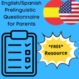 English/Spanish Prelinguistic Language Development Questionnaire