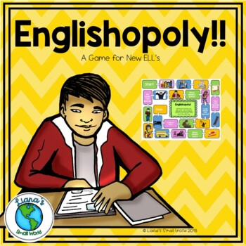 Englishopoly A Game for Upper Grade ELL Newcomers
