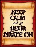 """Enhanced Pirate Theme Poster :: """"Keep Calm and get Your Pi"""