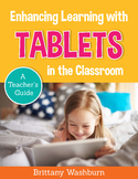 Enhancing Learning with Tablets in the Classroom