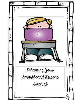 Enhancing Your Smart Board Lessons Tutorial