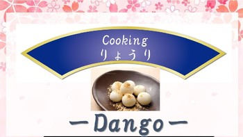 Enjoy learning Japanese! Cooking activity -Dango-