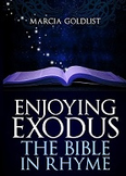 Enjoying Exodus: The Bible in Rhyme