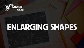 Enlarging Shapes - Complete Lesson