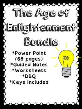 Enlightenment Bundle- Power Point, Guided Notes, Document-Based Questions