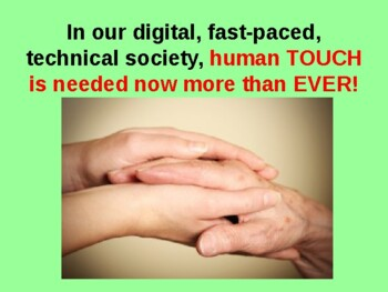 Enormous Power of TOUCH