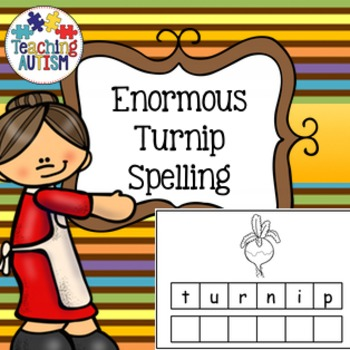 Enormous Turnip Spelling and Handwriting Task Cards, Autism