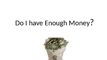 Enough or Not Enough Money