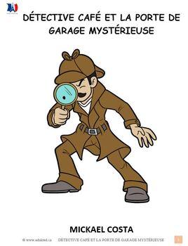 Enquête du détective Café et la porte de garage mystérieuse (#75)