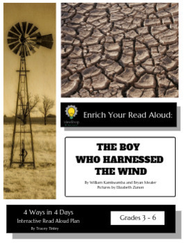 Enrich Your Read Aloud: The Boy Who Harnessed the Wind by William Kamkwamba