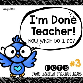 Early Finishers Enrichment Activities - I'm Done Teacher! Pack #3