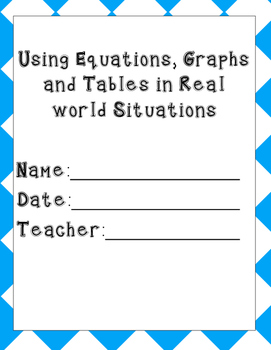 Enrichment Activities Real World Use of Equations, Graphs, and  Tables