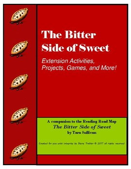 Enrichment Activities for The Bitter Side of Sweet Novel