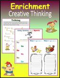 Enrichment:  Creative Thinking