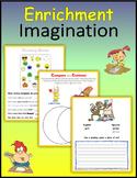 Enrichment:  Imagination