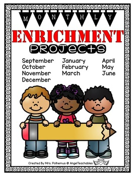 Enrichment ~ Monthly Projects Through the School Year! Back to School