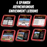 Enrichment Spanish Class Culture - Asynchronous -Sub or Ca