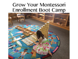 Grow Your Montessori Enrollment Boot Camp Day 1
