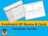 Enrollment IEP Review and Quick Transition Survey