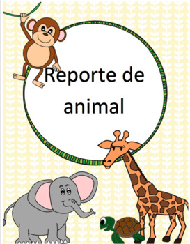 Ensayo de Animal - Animal Report (Spanish)