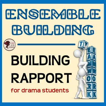 Ensemble Building for Drama Students
