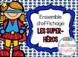 Ensemble d'affichage - Les super-héros FRENCH SUPERHERO THEMED DECOR