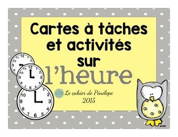 Ensemble de cartes à tâches et activités sur l'heure(à imprimer-printable)