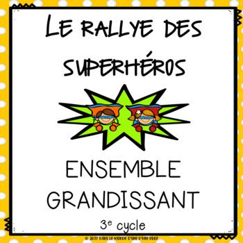 Ensemble grandissant Rallye des superhéros // Bundle French Math Game