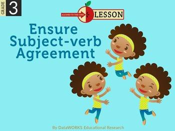 Ensure Subject-Verb Agreement