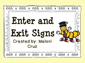 Enter and Exit Sign- Caterpillar Theme