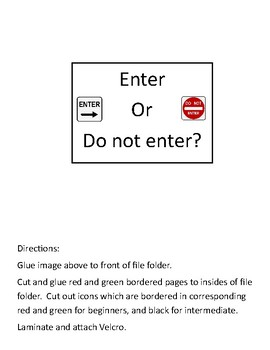 Enter or Do Not Enter File Folder