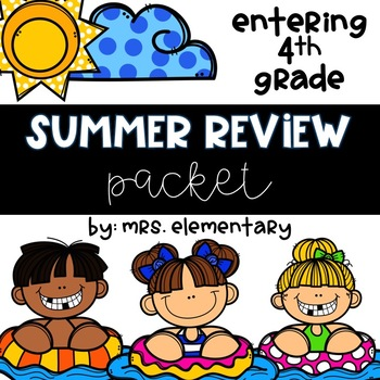 Entering 4th Grade Summer Review Packet