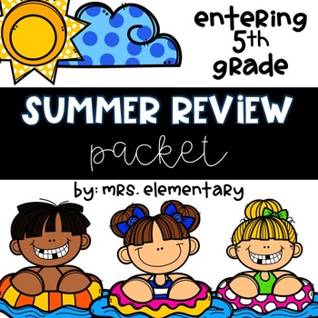 Entering 5th Grade Summer Review Packet