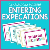 Entering Expectations Classroom Posters