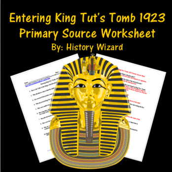 Entering King Tut's Tomb 1923 Primary Source Worksheet
