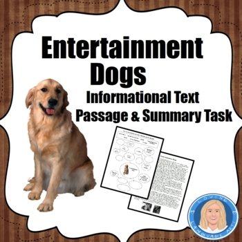 Dogs in Entertainment: Informational Text & Graphic Organizer for Central Ideas
