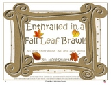 """Enthralled in a Fall Leaf Brawl!-A Clever Story About """"All"""" and """"Awl"""" Words"""
