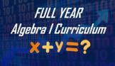 Entire Algebra I Course Curriculum