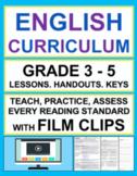 Entire English Curriculum 3-5 Reading Literature & Informa