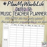 #PlanMyWholeLife Music Teacher Planner Bundle: Dated 10