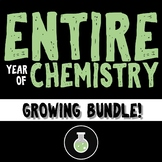 Entire Year of Chemistry Bundle (Growing)