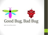 Entomology Lesson: Good Bug, Bad Bug PowerPoint, Guided No