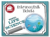 Entrance Tickets - Life Science