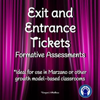 Entrance and Exit Tickets
