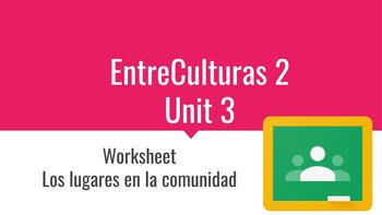 EntreCulturas 2 Unit 3 Un mundo hecho por comunidades vocabulary worksheet