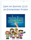 Entrepreneur Project- DIY: Open for Business