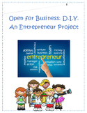 Entrepreneur Project- DIY: Open for Business